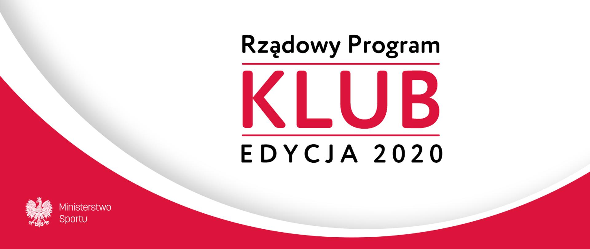 """Rozstrzygnięcie naboru wniosków narealizację w2020 r. Programu """"Klub"""""""