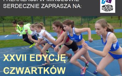 """Już wkrótce XXVII edycja zawodów dziecięcych """"Czwartki Lekkoatletyczne"""""""